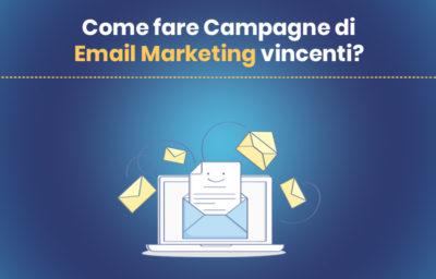 Fare campagne di email marketing vincenti