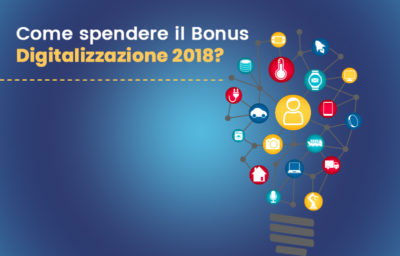 bonus digitalizzazione 2018