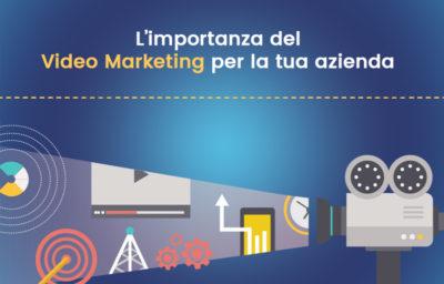 Video marketing: tutte le tendenze 2018