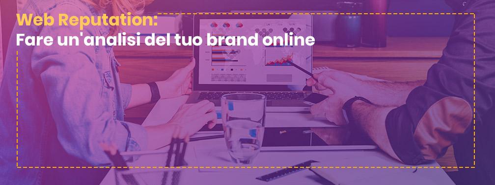 Fare un'analisi dei punti di forza e di debolezza del tuo brand online